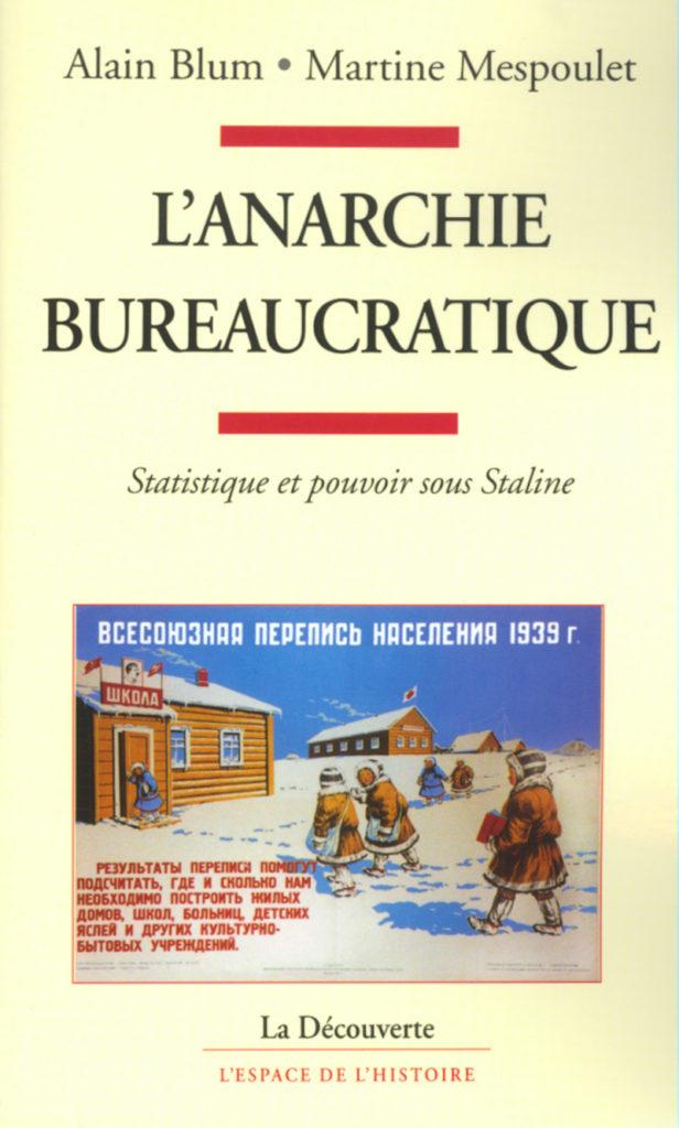 L'anarchie bureaucratique