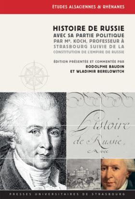 Histoire de Russie, avec sa partie politique, par Mr. Koch, Professeur à Strasbourg