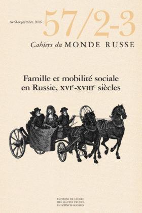 Famille et mobilité sociale en Russie, 16e ‑ 18e siècles