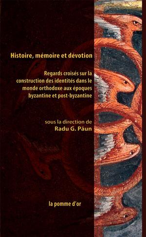 Histoire, mémoire et dévotion