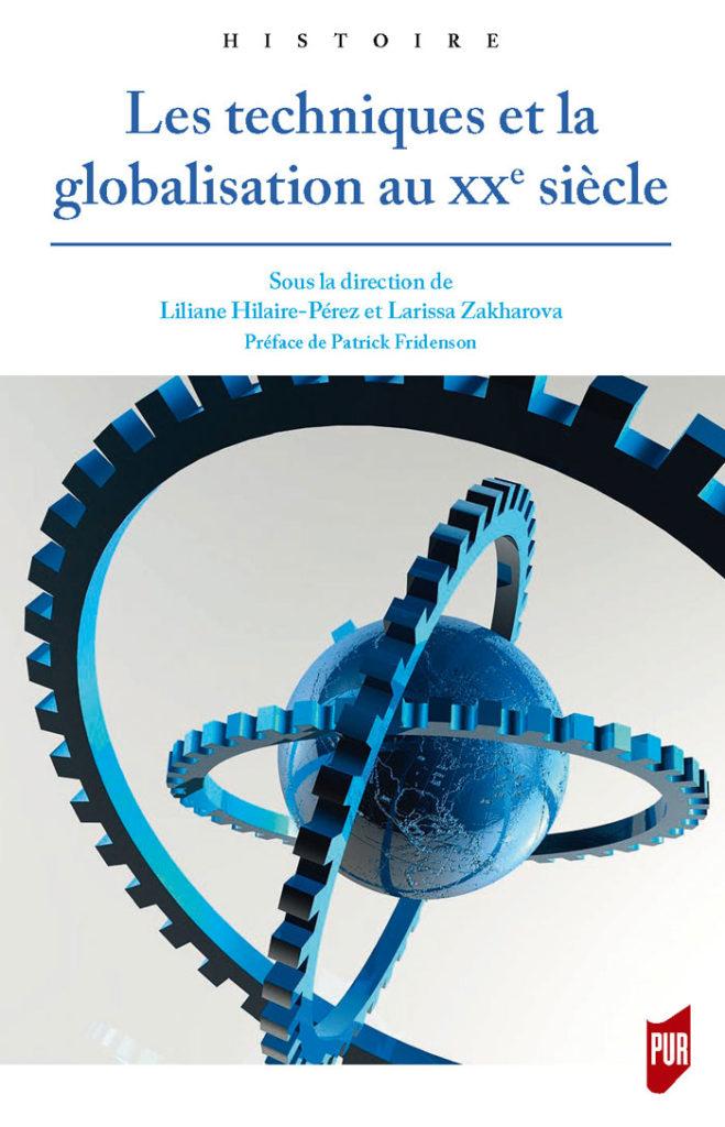 Les techniques et la globalisation au XXe siècle