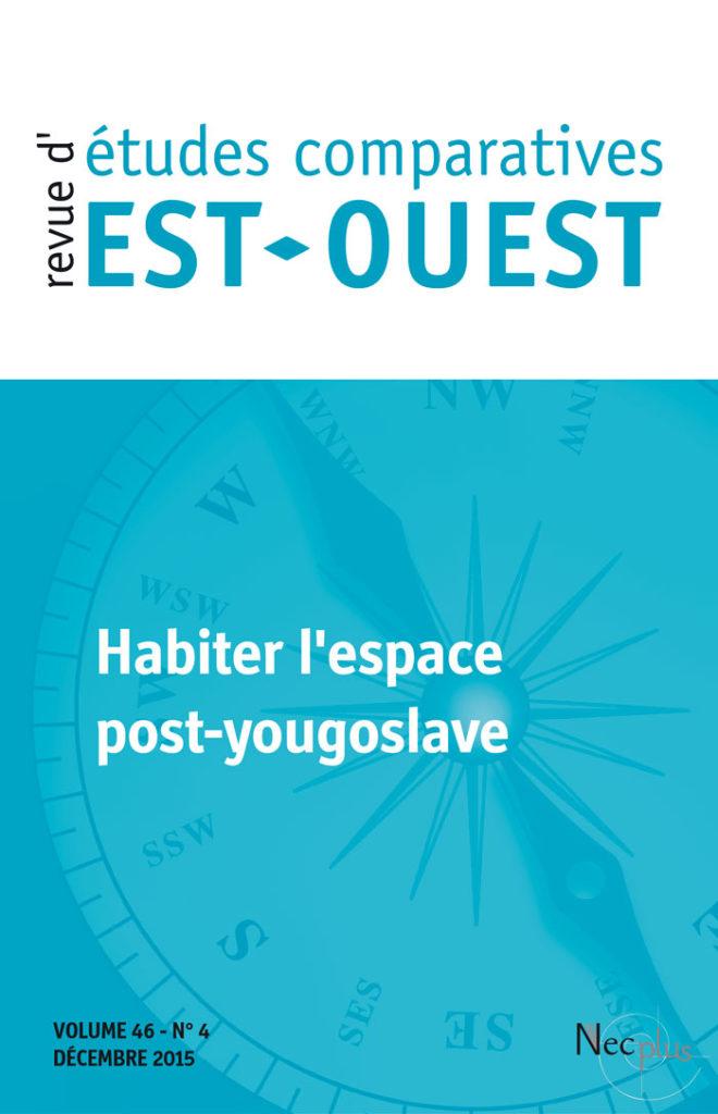 Habiter l'espace post-yougoslave