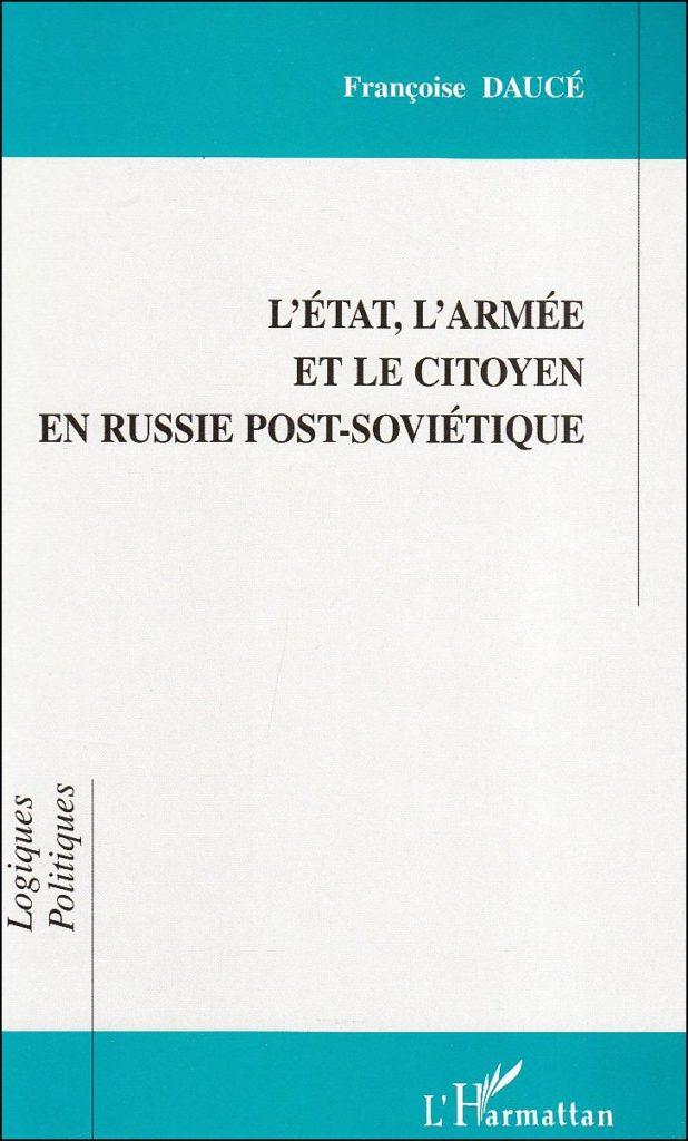 L'Etat, l'armée et le citoyen en Russie post-soviétique