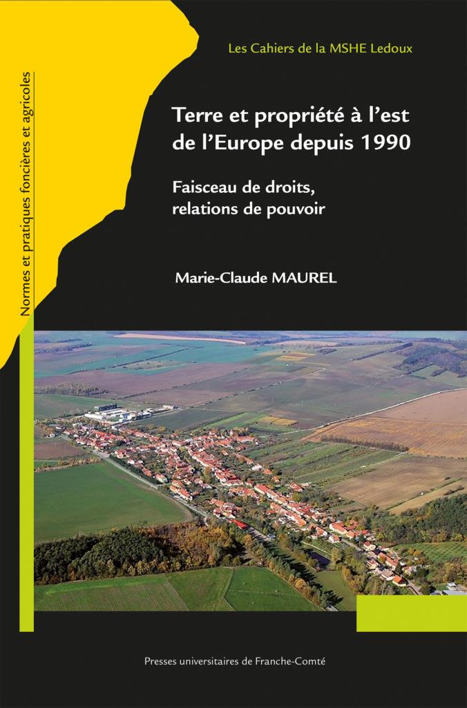 Parution : «Terre et propriété à l'est de l'Europe» de M-C. Maurel