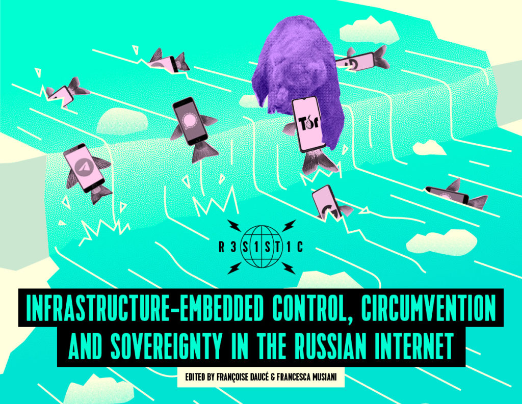 Publication : Infrastructure-embedded control, circumvention and sovereignty in the Russian Internet